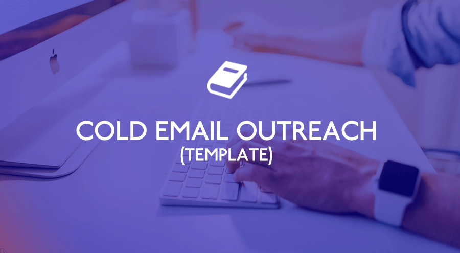 Cold Email Outreach Template by Rob Allen