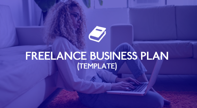14 Point Freelance Business Plan Template for Creating Your Road to Success